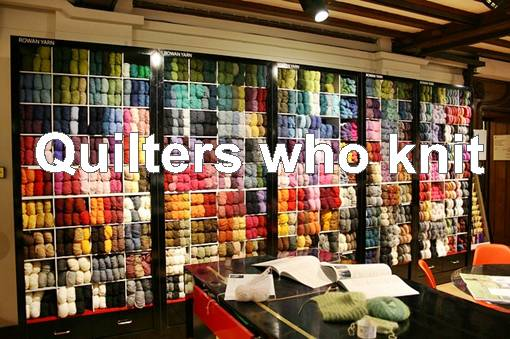 Quilters who Knit